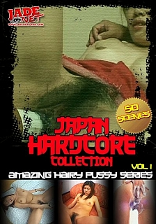 Japan Hardcore - Amazing Hairy Pussy Series -  Vol.1