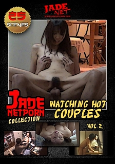 Watching Hot Couples - Vol. 2